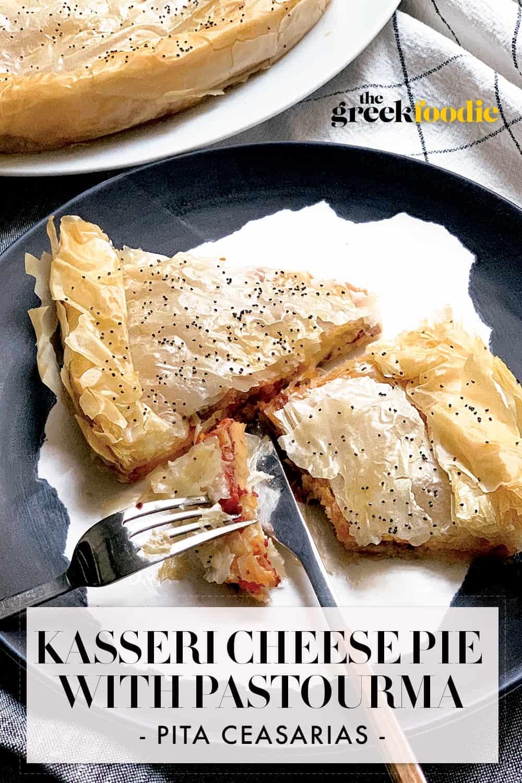 Kasseri Cheese Pie With Pastourma - Pita Ceasarias