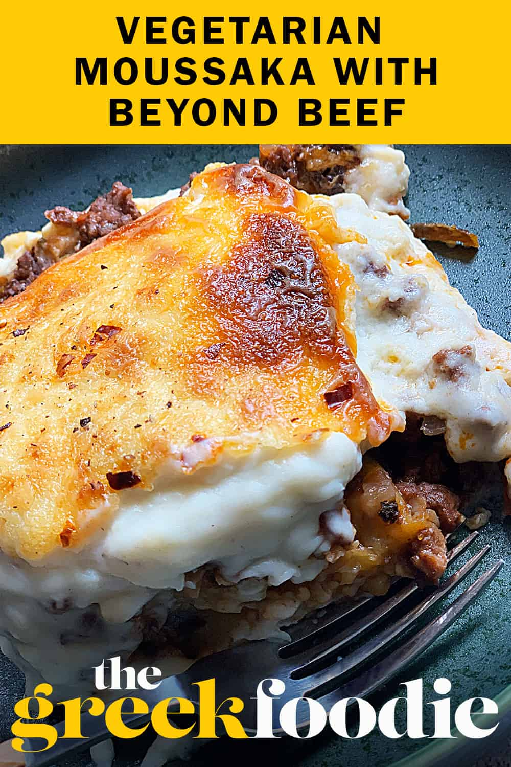 This Vegetarian Moussaka with BEYOND BEEF® is so delicious and tastes just like the real thing! Traditional, authentic plant forward moussaka with no meat!