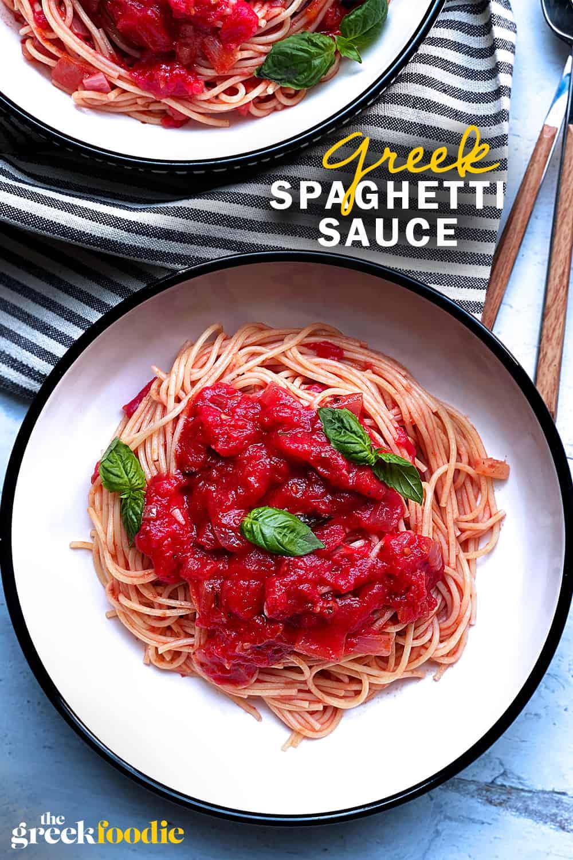 Greek Spaghetti Sauce With Tomatoes & Basil