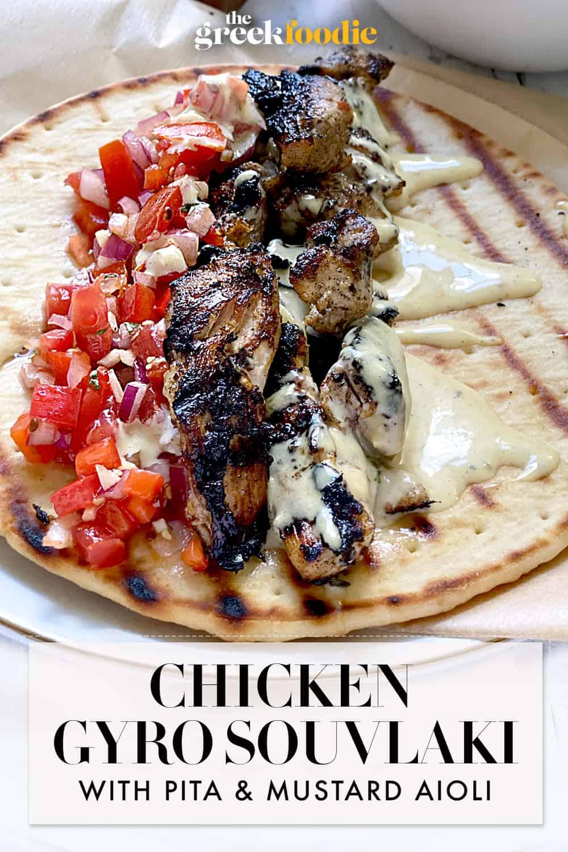 Chicken Gyro Souvlaki With Pita & Mustard Aioli