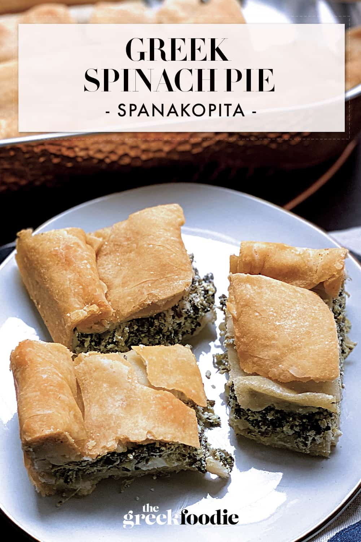 Greek Spinach Pie - Spanakopita