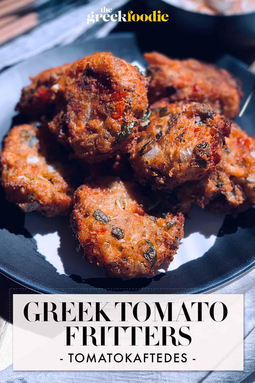 Greek Tomato Corn Fritters - Tomatokeftedes