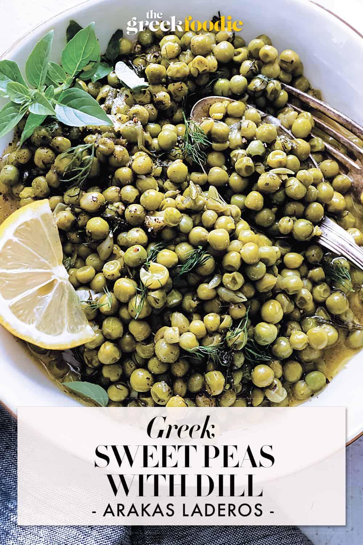 Arakas - Greek Sweet Peas With Dill