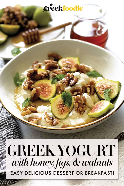 Greek Yogurt With Honey, Figs, Walnuts, And Mint
